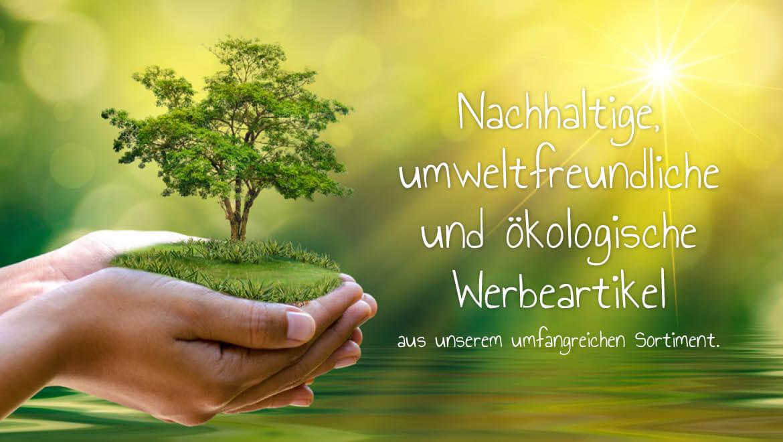 Nachhaltige, umweltfreundliche und ökologische Werbeartikel