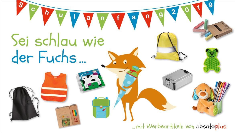 Schulanfang 2019 - Sei schlau wie der Fuchs mit Werbeartikeln von absatzplus